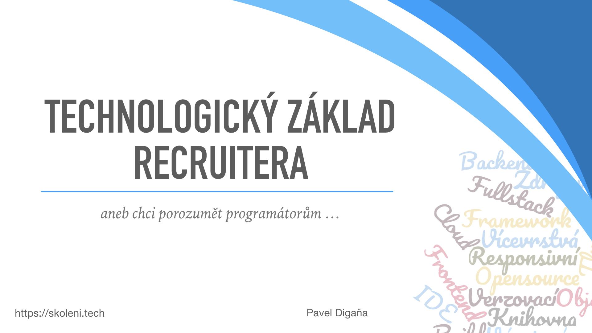 Školení Technologický základ recruitera